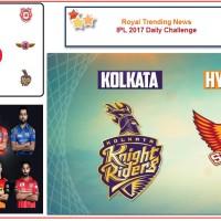 IPL 2017 – Daily Challenge : Eliminator:  Sunrisers Hyderabad Vs Kolkata Knight Riders