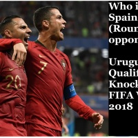 Who is Portugal, Spain Pre Quarter (Round of 16) opponents? Uruguay, Russia Qualified for Knockout phase in FIFA World cup 2018