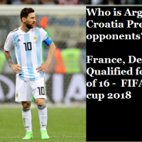 Who is Argentina, Croatia Pre Quarter opponents? France, Denmark Qualified for Round of 16 in FIFA World cup 2018