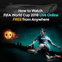 6 best ways to Watch FIFA World Cup 2018 Live Online Free