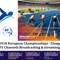 2018 European Championships - Glasgow & Berlin : TV Channels Broadcasting, Live streaming, Schedule, Venue and Fixtures - Full List