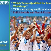 2019 FIFA Women's world cup, France : Teams Qualified, TV Broadcasting and Live streaming Channels - Full Schedule and Match Fixtures
