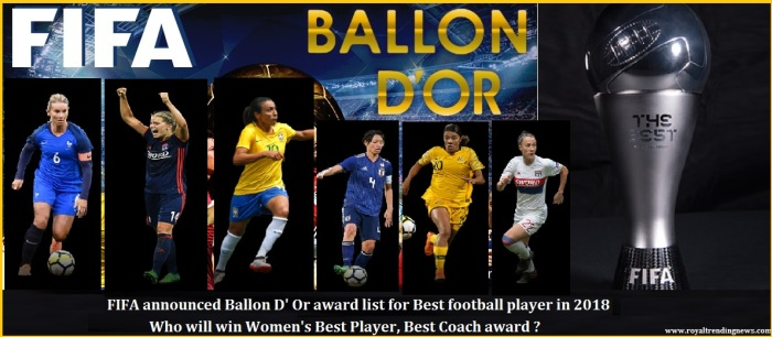 Ballon-dOr-2018-women-best-coach-player award- best-chances-marta-Amandine Henry-lucy bronze-Saki Kumagai-samantha karr--royal-trending