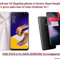 Azus ZenFone 5Z (ZS620KL) Vs Oneplus 6 Comparison - Which flagship phone is better ?